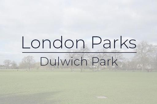 London Parks - Dulwich gallery image