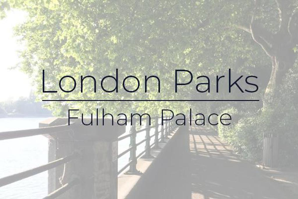 London Parks - Fulham Palace gallery photo